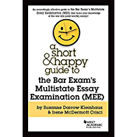 A Short & Happy Guide to the Bar Exam's Multistate Essay Examination (MEE) (Short & Happy Guides)