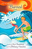 Burned: A Novel (Faithgirlz / Soul Surfer)