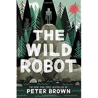 The Wild Robot (The Wild Robot (1))