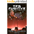 TFS Fugitive: The Terran Fleet Command Saga - Book 4