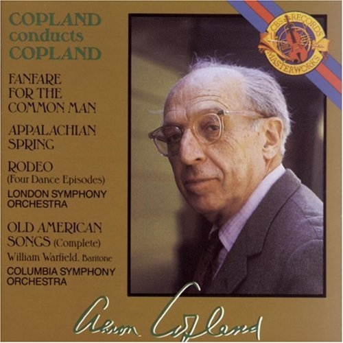 Price comparison product image Copland Conducts Copland: Appalachian Spring / Old American Songs / Rodeo / Fanfare for the Common Man