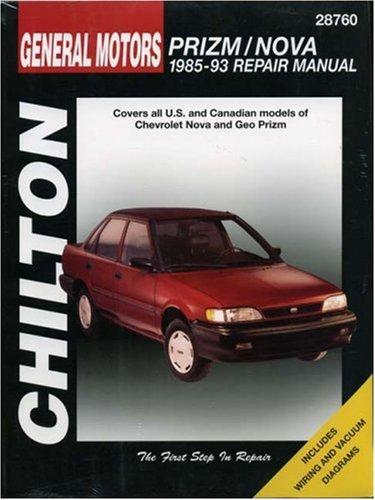 Chevrolet Prizm and Nova, 1985-93 (Chilton Total Car Care Series Manuals)