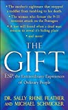 The Gift, Sally Rhine Feather and Michael Schmicker, 0312997760