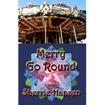 Merry Go Round - Maple Valley Trilogy, Book 3