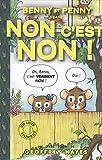 Image de Benny et Penny : Non c'est non ! : Edition bilingue