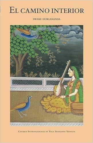 El Camino Interior (Spanish Edition): Swami Durgananda ...