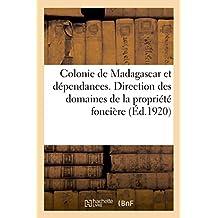 Colonie de Madagascar Et Dépendances. Direction Des Domaines de la Propriété Foncière Et Du Cadastre