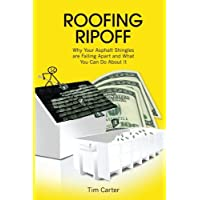 Roofing Ripoff: Why Your Asphalt Shingles are Falling Apart and What You Can Do About It