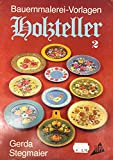 Bauernmalerei-Vorlagen Holzteller 2, TOPP 654, German edition