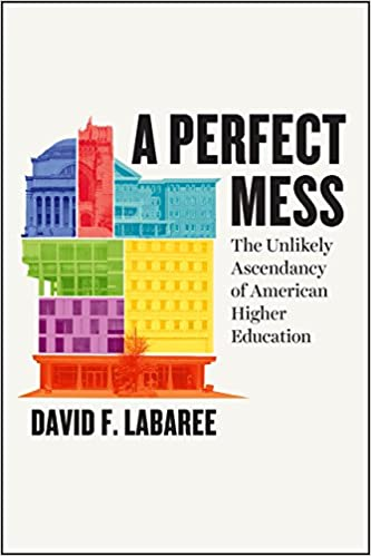 Descargar Torrents En Español A Perfect Mess: The Unlikely Ascendancy Of American Higher Education PDF A Mobi