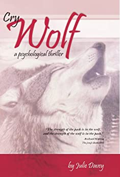 Cry Wolf, a psychological thriller by [Davey, Julie]