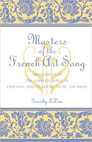 |TOP| Masters Of The French Art Song: Translations Of The Complete Songs Of Chausson, Debussy, Duparc, Faure, And Ravel. Islas Short online Reverso redes