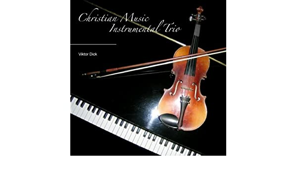 The Prayer (Trio Instrumental For Two Violins And Piano) by