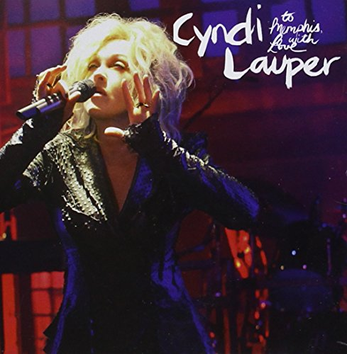 Cyndi Lauper - To Memphis With Love - Zortam Music