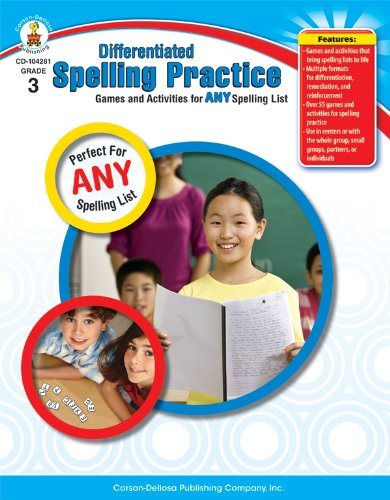 Differentiated Spelling Practice, Grade 3: Games and Activities for Any Spelling List