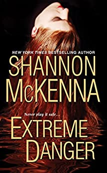 Extreme Danger (The Mccloud Series Book 5) by [McKenna, Shannon]
