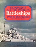 Conway's All the World's Battleships, 1906 to the Present, , 0870210173