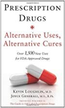 Prescription Drugs: Alternative Uses,…