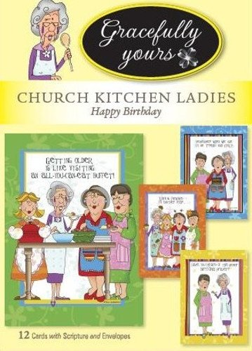 (Gracefully Yours Church Kitchen Ladies Cookin' It Up Birthday Greeting Cards Illustrated by Tina Ledbetter, 12, 4 Designs/3 Each with Scripture Message)