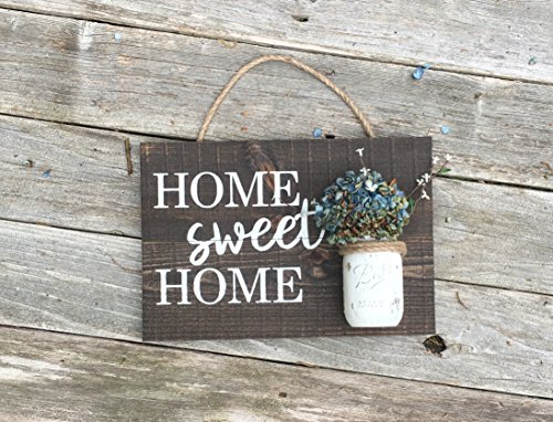 Dora Pitman Home Sweet Home Wooden Sign Mason Jar Sign Living Room Entry Way Small Wooden Sign -