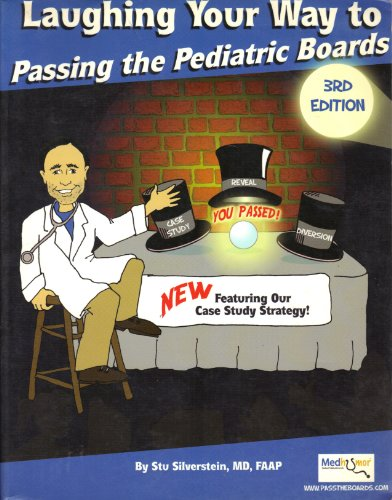 Laughing Your Way to Passing the Pediatric Boards (Laughing Your Way To Passing The Pediatric Boards)
