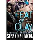 Feat of Clay (Men of London) (Volume 4)