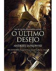 O Último Desejo: A Saga do Bruxo Geralt de Rívia - Volume 1