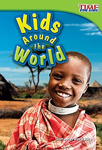 Kids Around the World (TIME FOR KIDS® Nonfiction Readers) (Language Arts For Kids)