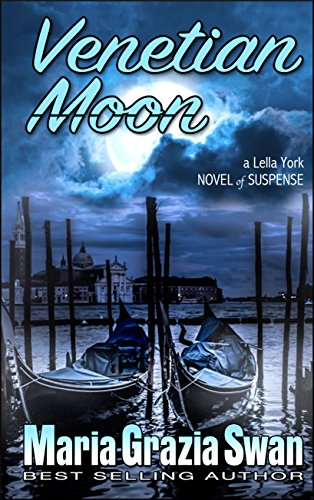 Venetian Moon: Death Under the Venice Moon (Lella York Mysteries Book 2) - Venetian Star
