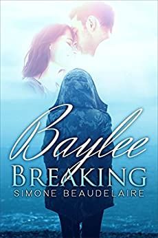 Baylee Breaking by [Beaudelaire, Simone]