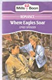 Where Eagles Soar by Emily Spencer front cover