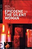 Epicoene or the Silent Woman, Ben Jonson and Roger Victor Holdsworth, 0713666684