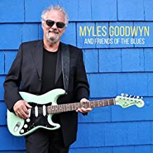 Myles Goodwyn & Friends of the Blues (Vinyl)