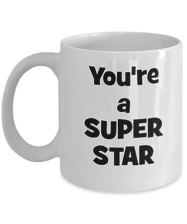 amazon com you re a super star mug funny coffee mug award