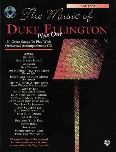 The Music of Duke Ellington Plus One: Alto Sax, Book & CD