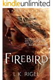 Firebird (Apocalypto Book 4)