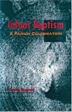 Infant Baptism, Timothy Fitzgerald, 1568540086