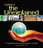 The Unexplained, , 1933405163