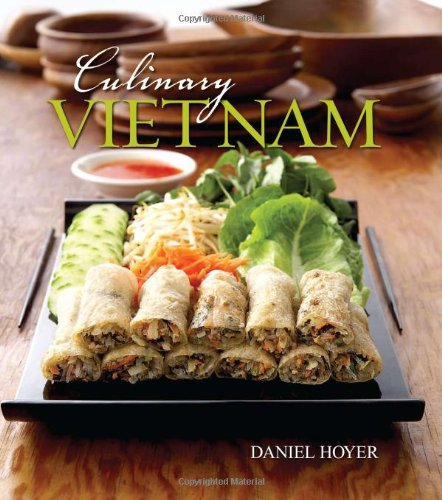 Culinary Vietnam by Daniel Hoyer