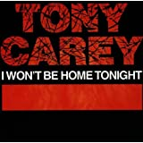 I Won't Be Home Tonight