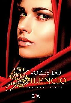 Vozes do Silêncio por [Vargas, Adriana]