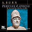 Pericles and Athens Audiobook by Andrew Burn Narrated by Charlton Griffin