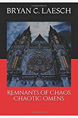 Remnants of Chaos: Chaotic Omens Paperback