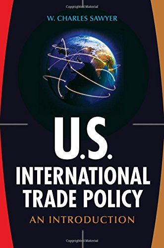 U.S. International Trade Policy: An Introduction