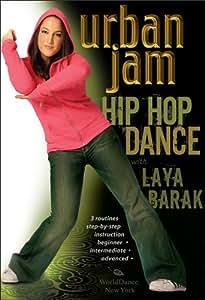 Urban Jam: Hip-Hop Dance with Laya Barak: Open level hip-hop dance classes, Hip-hip dance instruction, Hip-hop dance routines