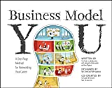 you business model - Business Model You: A One-Page Method For Reinventing Your Career