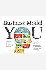 Business Model You: A One-Page Method For Reinventing Your Career Kindle Edition
