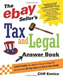 The eBay Seller's Tax and Legal Answer Book, Cliff Ennico, 081447425X