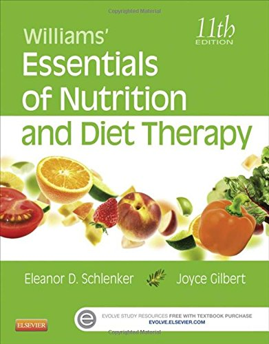 323185800 - Williams' Essentials of Nutrition and Diet Therapy, 11e