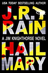 Hail Mary Jim Knighthorse Book 3